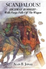 Scandalous!: Highway Robbery - Wells Fargo Falls Off the Wagon Cover Image