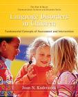 Language Disorders in Children: Fundamental Concepts of Assessment and Intervention Cover Image