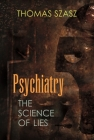 Psychiatry: The Science of Lies Cover Image