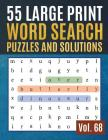 55 Large Print Word Search Puzzles and Solutions: Activity Book for Adults and kids Wordsearch Easy Magic Quiz Books Game for Adults Cover Image