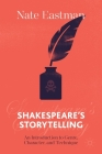 Shakespeare's Storytelling: An Introduction to Genre, Character, and Technique Cover Image