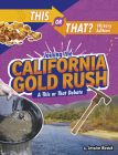 Joining the California Gold Rush: A This or That Debate Cover Image