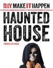 Haunted House (D.I.Y. Make It Happen) Cover Image