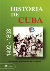 Historia de Cuba. 1492 - 1898. Formación y Liberación de la Nación Cover Image