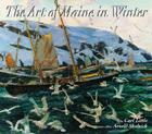 The Art of Maine in Winter Cover Image