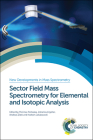 Sector Field Mass Spectrometry for Elemental and Isotopic Analysis: Rsc Cover Image