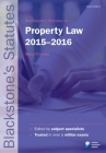 Blackstone's Statutes on Property Law 2015-2016 Cover Image