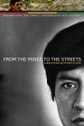 From the Mines to the Streets: A Bolivian Activist's Life Cover Image