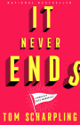 It Never Ends: A Memoir with Nice Memories! Cover Image