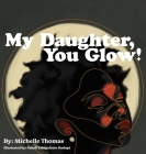 My Daughter, You Glow! Cover Image
