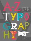 A-Z of Typography: Classification - Anatomy - Toolkit - Attributes Cover Image