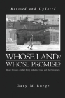 Whose Land? Whose Promise?: What Christians Are Not Being Told about Israel and the Palestinians Cover Image