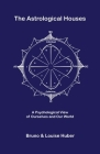 The Astrological Houses Cover Image