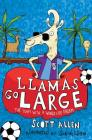 Llamas Go Large: A World Cup Story Cover Image