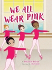 We All Wear Pink Cover Image