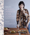 Rika's Modern Japanese Home Cooking: Simplifying Authentic Recipes Cover Image