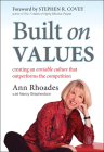 Built on Values: Creating an Enviable Culture That Outperforms the Competition Cover Image