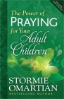 The Power of Praying for Your Adult Children Cover Image