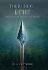 The Rhise of Light: Book One of the Darkness Overcome Series Cover Image