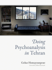 Doing Psychoanalysis in Tehran Cover Image