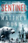 Sentinel: A Spycatcher Novel Cover Image