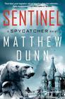 Sentinel: A Spycatcher Novel Cover Image