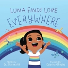 Luna Finds Love Everywhere: A Self-Love Book for Kids Cover Image