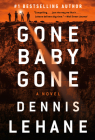 Gone, Baby, Gone: A Kenzie and Gennaro Novel (Patrick Kenzie and Angela Gennaro Series #4) Cover Image