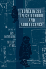 Loneliness in Childhood and Adolescence Cover Image