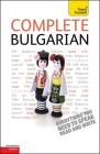 Complete Bulgarian Beginner to Intermediate Course: Learn to read, write, speak and understand a new language Cover Image