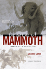 The Fate of the Mammoth: Fossils, Myth, and History Cover Image