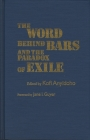 The Word Behind Bars and the Paradox of Exile Cover Image