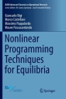 Nonlinear Programming Techniques for Equilibria (Euro Advanced Tutorials on Operational Research) Cover Image