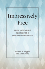 Impressively Free: Henri Nouwen as Model for a Reformed Priesthood Cover Image