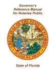 Governor's Reference Manual for Notaries Public - State of Florida Cover Image
