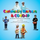Community Workers & COVID-19 (A Children's Book About Coronavirus) Cover Image