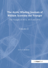 The Arctic Whaling Journals of William Scoresby the Younger/ Volume II / The Voyages of 1814, 1815 and 1816 (Hakluyt Society) Cover Image