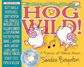 Hog Wild!: A Frenzy of Dance Music Cover Image