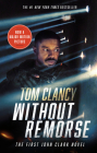 Without Remorse (Movie Tie-In) (John Clark Novel, A #1) Cover Image