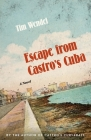 Escape from Castro's Cuba: A Novel Cover Image