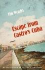 Escape from Castro's Cuba: A Novel Cover Image