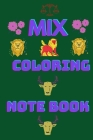 Mix coloring book: For kids 2021 Cover Image