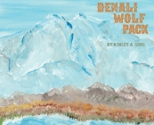Denali Wolf Pack Cover Image