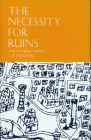 The Necessity for Ruins and Other Topics Cover Image