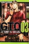 GTO: 14 Days in Shonan, Volume 3 (Great Teacher Onizuka #3) Cover Image