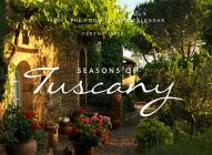 The Seasons of Tuscany Calendar: 2019 The Food-Lover's Calendar Cover Image