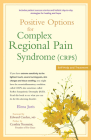 Positive Options for Complex Regional Pain Syndrome (Crps): Self-Help and Treatment Cover Image