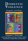 Domestic Violence: Tragedy and Hope Cover Image