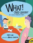 What! Cried Granny Cover Image