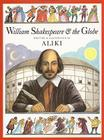 William Shakespeare & the Globe Cover Image